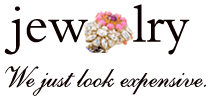 Jewelry - We just look expensive.